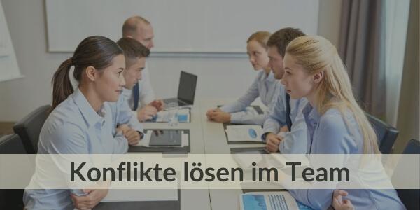 Training für Teams - Konflikte im Team lösen